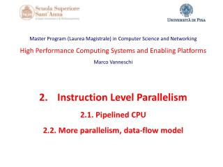 Master  Program  (Laurea Magistrale) in Computer Science and  Networking