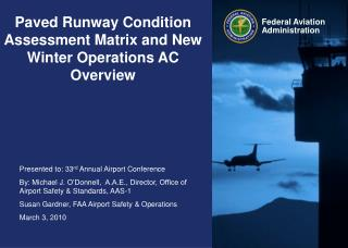 Paved Runway Condition Assessment Matrix and New Winter Operations AC Overview