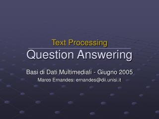Text Processing Question Answering