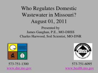 Who Regulates Domestic Wastewater in Missouri? August 01, 2011