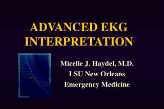 ADVANCED EKG INTERPRETATION