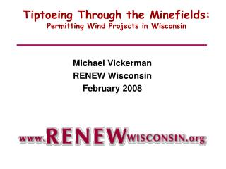 Tiptoeing Through the Minefields:  Permitting Wind Projects in Wisconsin