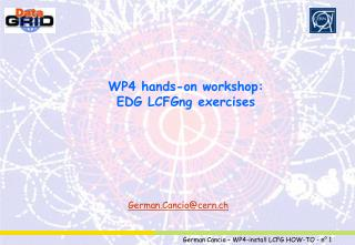 WP4 hands-on workshop: EDG LCFGng exercises