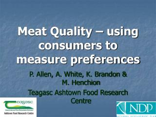 Meat Quality   using consumers to measure preferences