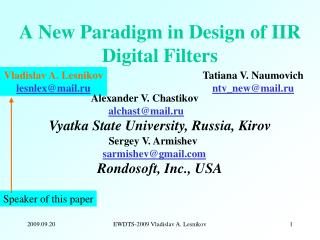 A New Paradigm in Design of IIR Digital Filters