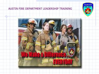 AUSTIN FIRE DEPARTMENT LEADERSHIP TRAINING