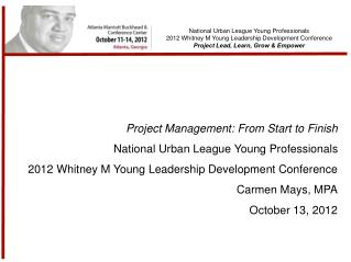 National Urban League Young Professionals 2012 Whitney M Young Leadership Development Conference