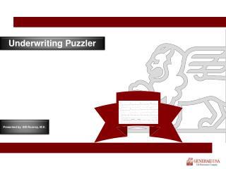Underwriting Puzzler