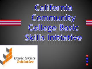 California Community College Basic Skills Initiative
