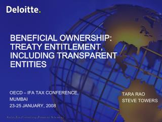 BENEFICIAL OWNERSHIP: TREATY ENTITLEMENT, INCLUDING TRANSPARENT ENTITIES