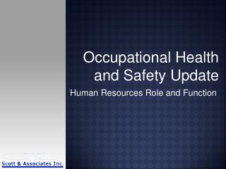 Occupational Health and Safety Update
