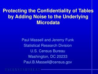 Protecting the Confidentiality of Tables by Adding Noise to the Underlying Microdata