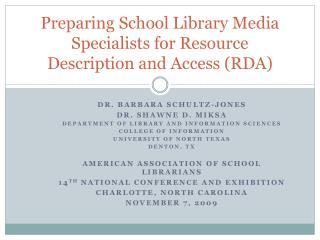 Preparing School Library Media Specialists for Resource Description and Access (RDA)