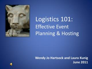 Logistics 101:  Effective Event Planning & Hosting