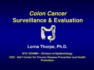 Colon Cancer Surveillance  Evaluation
