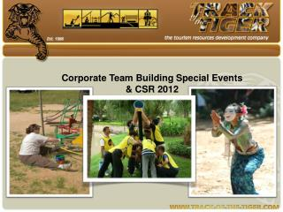 Corporate  Team  Building Special  Events  &  CSR  2012