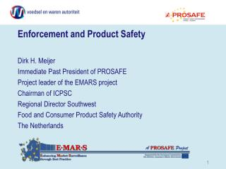 Enforcement and Product Safety