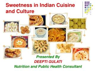 Sweetness in Indian Cuisine and Culture