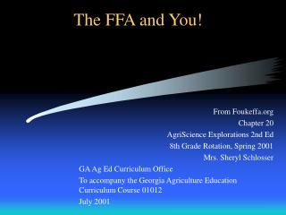 The FFA and You!