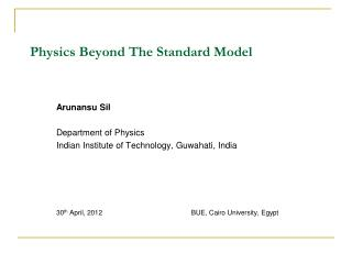Physics Beyond The Standard Model