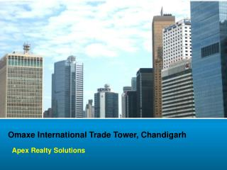 T & C- 9216926999  Omaxe International Trade Tower Mullanpur