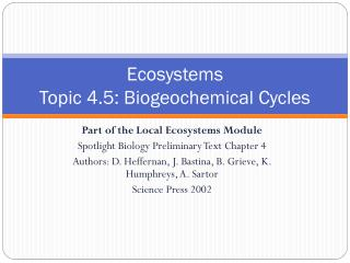 Ecosystems Topic  4.5:  Biogeochemical Cycles
