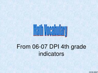 From 06-07 DPI 4th grade indicators