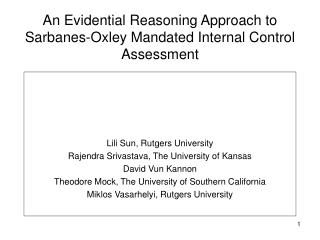An Evidential Reasoning Approach to Sarbanes-Oxley Mandated Internal Control Assessment
