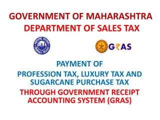 GOVERNMENT OF MAHARASHTRA DEPARTMENT OF SALES TAX