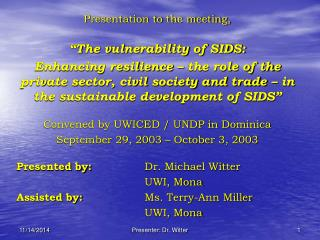 "Presentation to the meeting, ""The vulnerability of SIDS:"