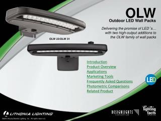Delivering the promise of LED s   with two high-output additions to the OLW family of wall packs