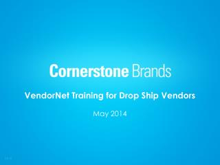 VendorNet Training for Drop Ship Vendors May 2014