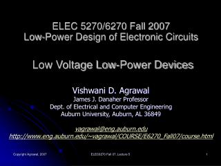 ELEC 5270/6270 Fall 2007 Low-Power Design of Electronic Circuits Low Voltage Low-Power Devices