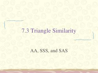 7.3 Triangle Similarity