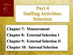 Chapter 7:  Measurement Chapter 8:  External Selection I Chapter 9:  External Selection II Chapter 10:  Internal Selecti