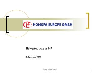 New products at HF R.Adelberg 2009
