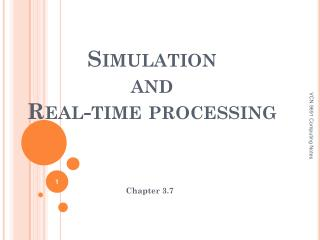 Simulation  and  Real-time processing