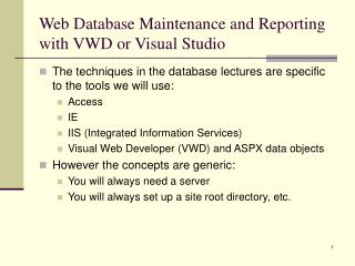 Web Database Maintenance and Reporting with VWD or Visual Studio