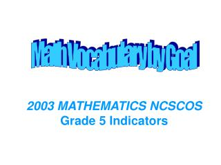2003 MATHEMATICS NCSCOS Grade 5 Indicators