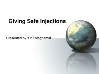 Giving Safe Injections