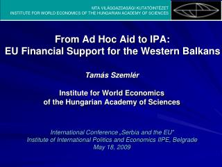 From  Ad Hoc  Aid to  IPA: EU Financial Support for the Western Balkans