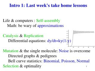 Intro 1: Last week's take home lessons