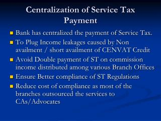 Centralization of Service Tax Payment