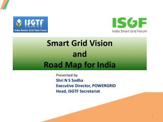 Smart Grid Vision  and  Road Map for India