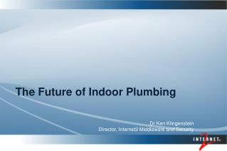The Future of Indoor Plumbing