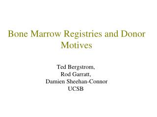 Bone Marrow Registries and Donor Motives
