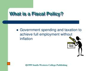 What is a Fiscal Policy?