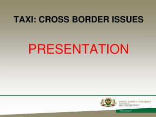TAXI: CROSS BORDER ISSUES