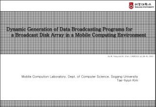 Dynamic Generation of Data Broadcasting Programs for