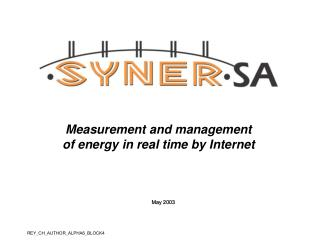 Measurement and management of energy in real time by Internet
